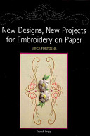 New Designs  New Projects for Embroidery on Paper PDF