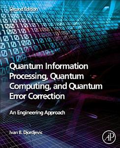 Quantum Information Processing  Quantum Computing  and Quantum Error Correction