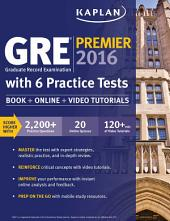 GRE Premier 2016 with 6 Practice Tests: Book + Online + Video