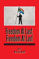 Freedom at Last  Freedom at Last PDF