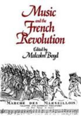 Download Music and the French Revolution Book