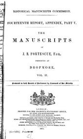 The Manuscripts of J.B. Fortescue ...: Preserved at Dropmore [being Correspondence and Papers of Lord Grenville 1698-1820], Volume 2