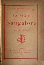La Reine de Bangalore