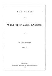 The Works of Walter Savage Landor: Volume 2