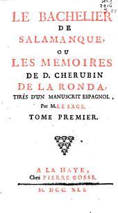 Le bachelier de Salamanque, ou Les mémoires de D. Cherubin de la Ronda,