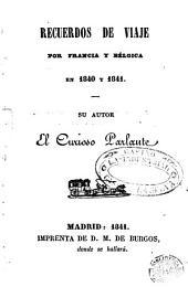 Recuerdos de viaje por Francia y Bélgica en 1840 y 1841