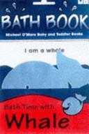 Bath Time with Foam Whale