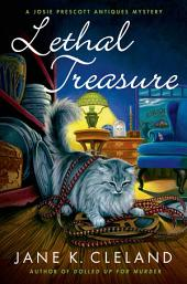 Lethal Treasure: A Josie Prescott Antiques Mystery