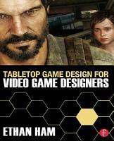 Tabletop Game Design for Video Game Designers PDF