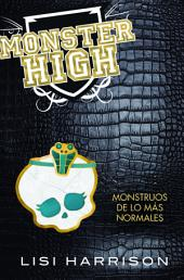Monster High 2. Monstruos de lo mas normales