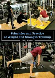 Principles And Practice Of Weight And Strength Training Book PDF