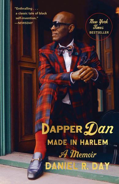 Download Dapper Dan  Made in Harlem Book