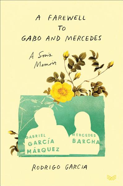 Download A Farewell to Gabo and Mercedes Book