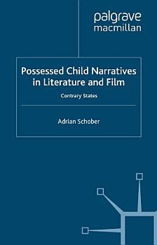 Possessed Child Narratives in Literature and Film PDF