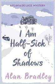 I Am Half Sick Of Shadows