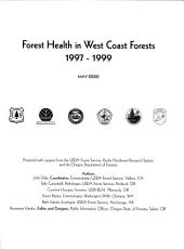 Forest health in West Coast forests, 1997-1999