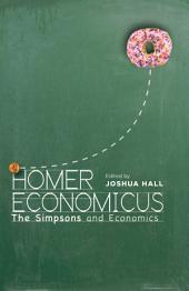 Homer Economicus: <i>The Simpsons</i> and Economics