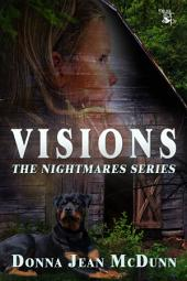 Visions: The Nightmares Series
