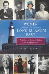 Women in Long Island s Past PDF