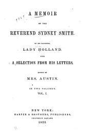 A memoir of the Reverend Sydney Smith: Volume 1