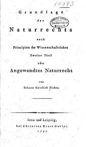 Grundlage des naturrechts nach principien der wissenschaftslehre: Band 2
