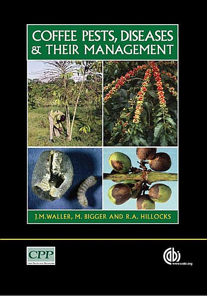 Coffee Pests  Diseases and Their Management PDF