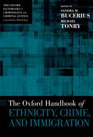 The Oxford Handbook of Ethnicity  Crime  and Immigration PDF