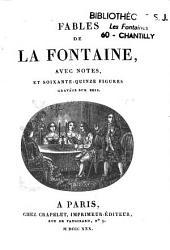 Fables de la Fontaine: avec notes et soixante-quinze figures...sur bois