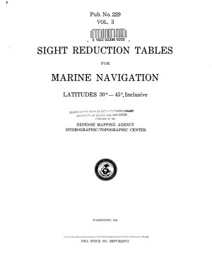 Sight Reduction Tables for Marine Navigation  Latitutes 300 450  inclusive PDF