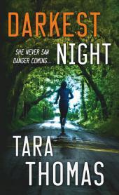 Darkest Night: A Romantic Thriller