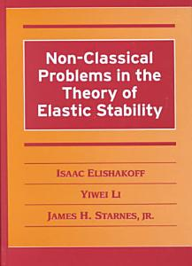 Non Classical Problems in the Theory of Elastic Stability PDF