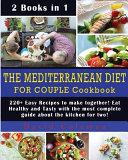 THE MEDITERRANEAN DIET FOR COUPLE COOKBOOK