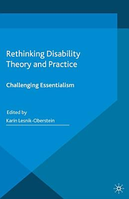 Rethinking Disability Theory and Practice