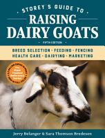 Storey s Guide to Raising Dairy Goats  5th Edition PDF