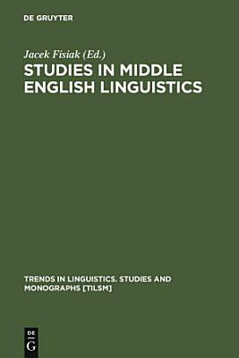 Studies in Middle English Linguistics PDF