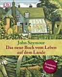 Das neue Buch vom Leben auf dem Lande PDF
