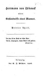 Herrmann von Löbeneck oder Geständnisse eines Mannes: Band 3