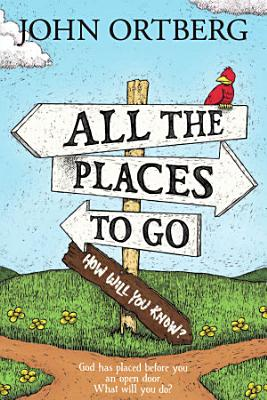 All the Places to Go   how Will You Know
