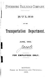 Rules of the Transportation Department: June 1892 : for Employees Only