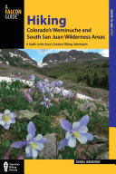 Hiking Colorado s Weminuche and South San Juan Wilderness Areas  3rd PDF