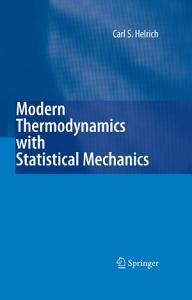 Modern Thermodynamics with Statistical Mechanics PDF