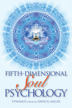 Fifth Dimensional Soul Psychology
