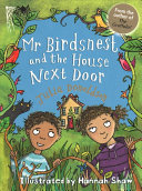 Mr Birdsnest and the House Next Door Book