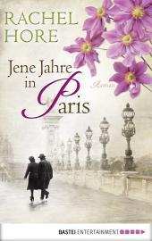 Jene Jahre in Paris