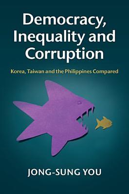 Democracy  Inequality and Corruption