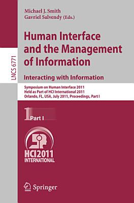 Human Interface and the Management of Information  Interacting with Information PDF