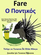 Fare - Ο Ποντικός: Türkçe ve Yunanca İki Dilde Hikaye