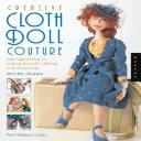 Creative Cloth Doll Couture PDF