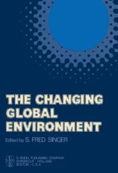 The Changing Global Environment