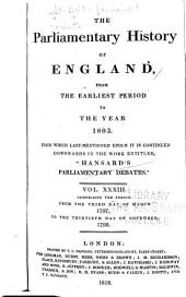 "Cobbett's Parliamentary History of England: From the Norman Conquest, in 1066, to the Year, 1803. From which Last-mentioned Epoch it is Continued Downwards in the Work Entitled: ""Cobbett's Parliamentary Debates""., Volume 33"